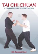 Tai Chi Chuan: a Comprehensive Training Manual - by Sifu R Rand - cover image