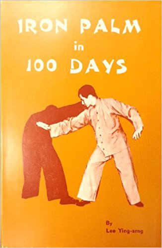 Iron Palm in 100 days - by Lee Ying-Arng - cover image
