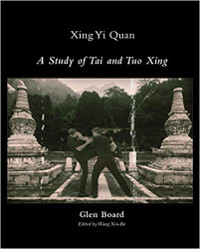 A Study of Tai and Tuo Xing - by Glen Board - cover image